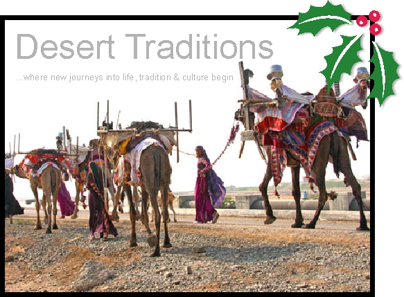Desert Traditions